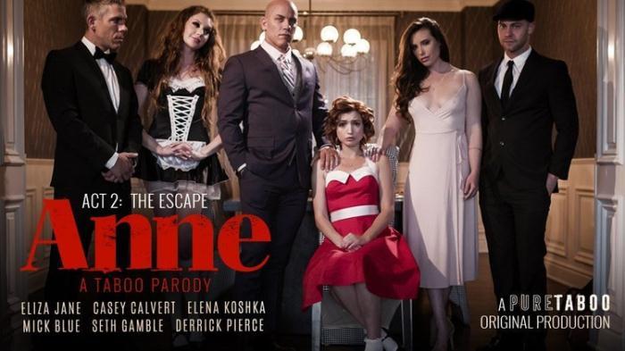 Casey Calvert, Eliza Jane, Elena Koshka - ANNE  ACT TWO THE ESCAPE (2020) [SD/540p/MP4/1.44 GB] by Utrodobroe